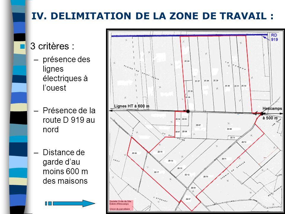 IV. DELIMITATION DE LA ZONE DE TRAVAIL :