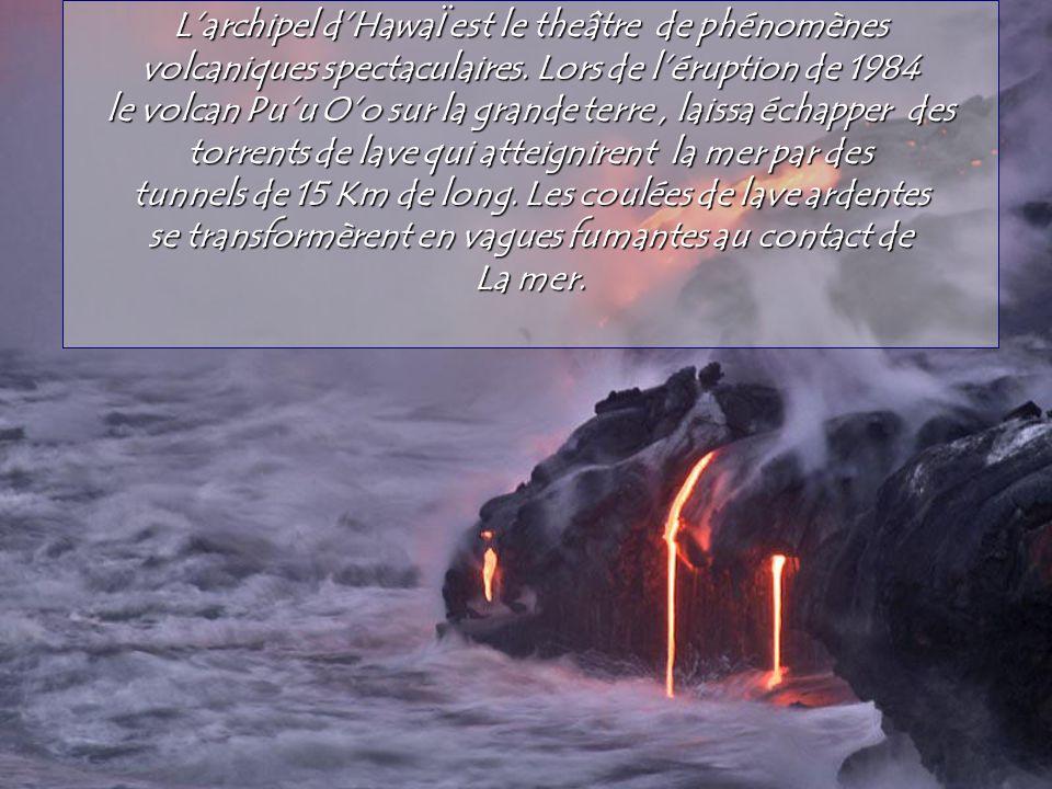 L'archipel d'HawaÏ est le theâtre de phénomènes