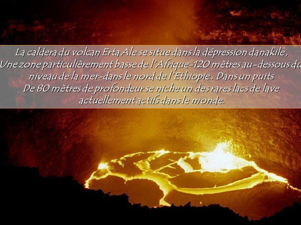 La caldera du volcan Erta Ale se situe dans la dépression danakile ,
