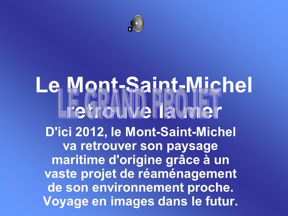 Le Mont-Saint-Michel retrouve la mer
