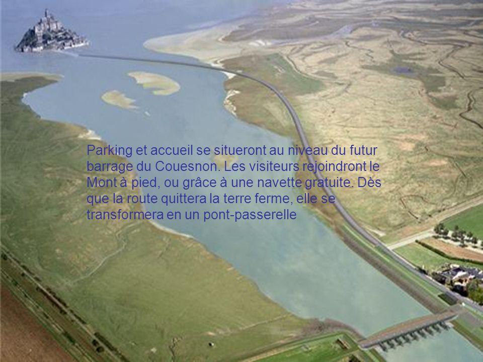 Parking et accueil se situeront au niveau du futur barrage du Couesnon