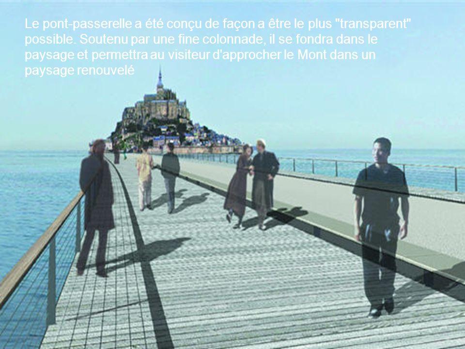 Le pont-passerelle a été conçu de façon a être le plus transparent possible.
