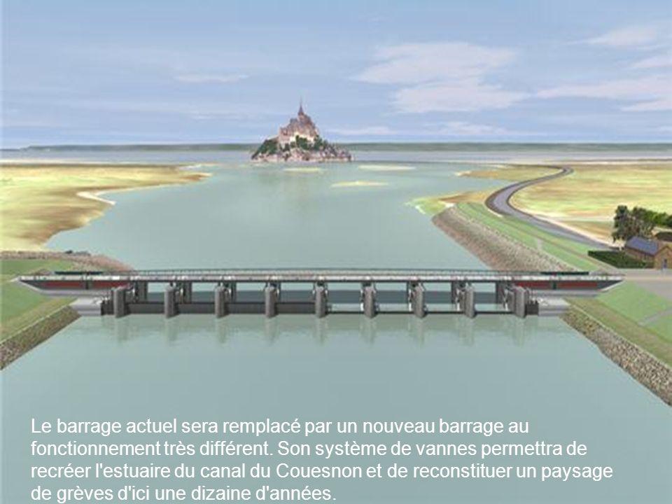 Le barrage actuel sera remplacé par un nouveau barrage au fonctionnement très différent.