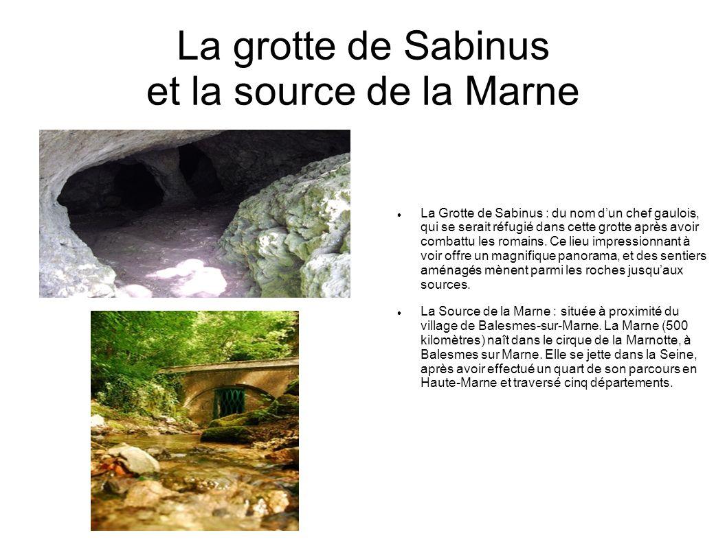 La grotte de Sabinus et la source de la Marne