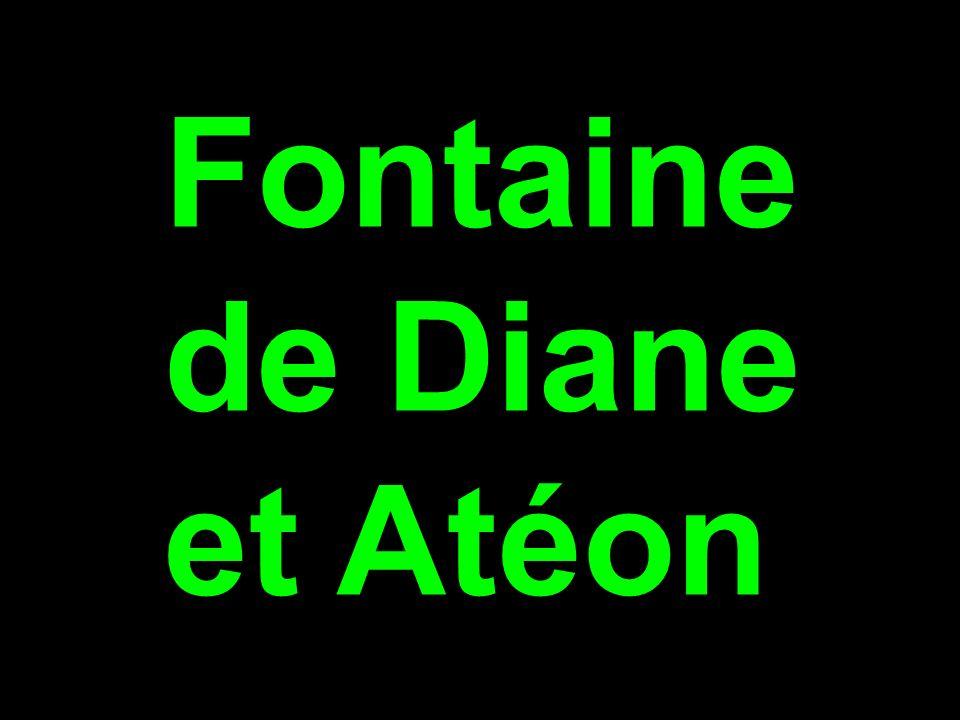 Fontaine de Diane et Atéon
