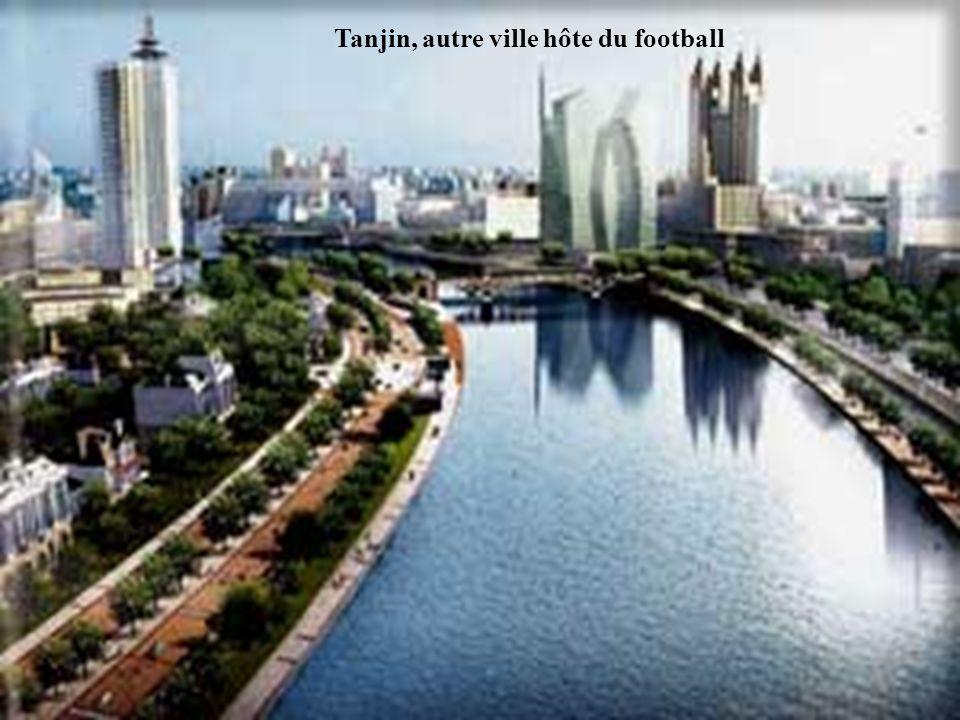 Tanjin, autre ville hôte du football