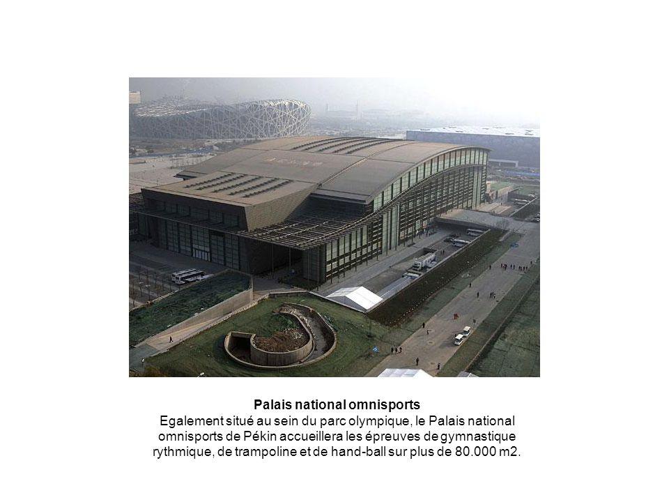 Palais national omnisports Egalement situé au sein du parc olympique, le Palais national omnisports de Pékin accueillera les épreuves de gymnastique rythmique, de trampoline et de hand-ball sur plus de 80.000 m2.