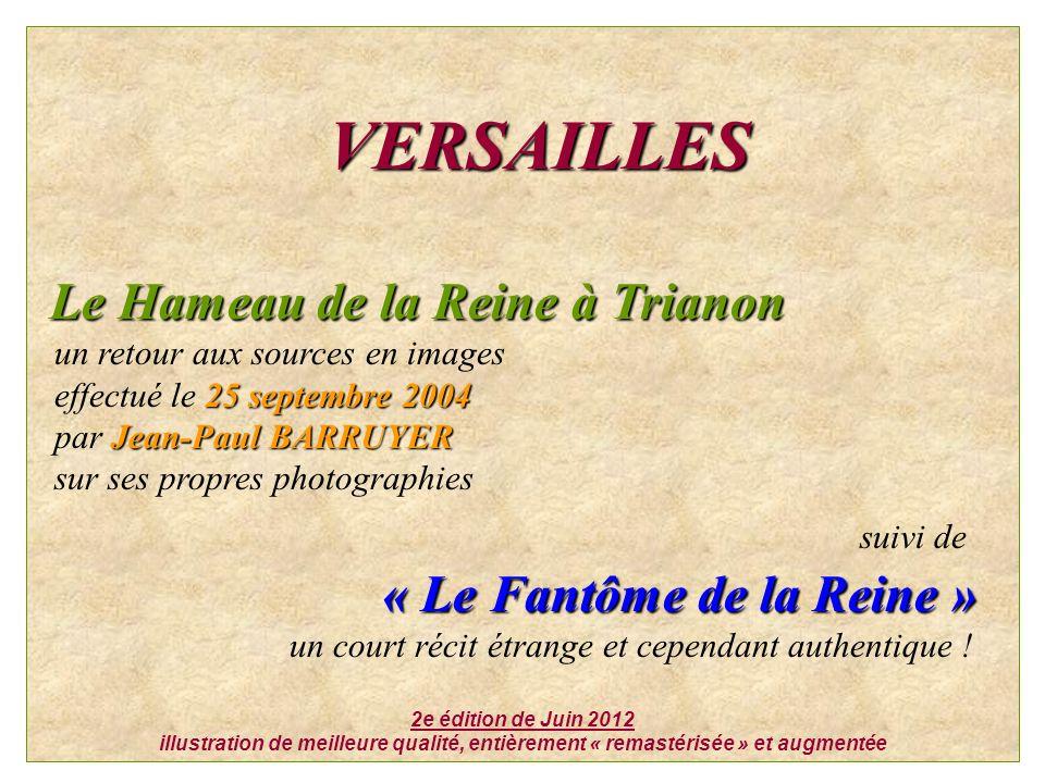 VERSAILLES Le Hameau de la Reine à Trianon suivi de