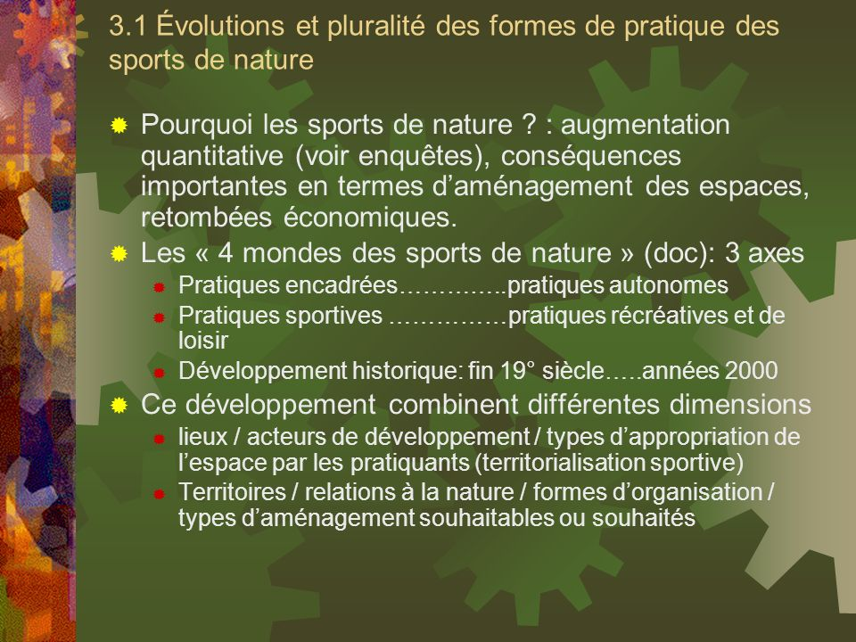 Les « 4 mondes des sports de nature » (doc): 3 axes