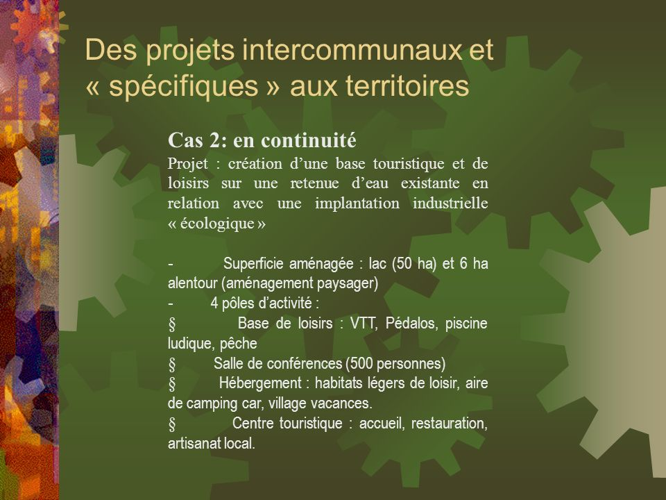 Des projets intercommunaux et « spécifiques » aux territoires