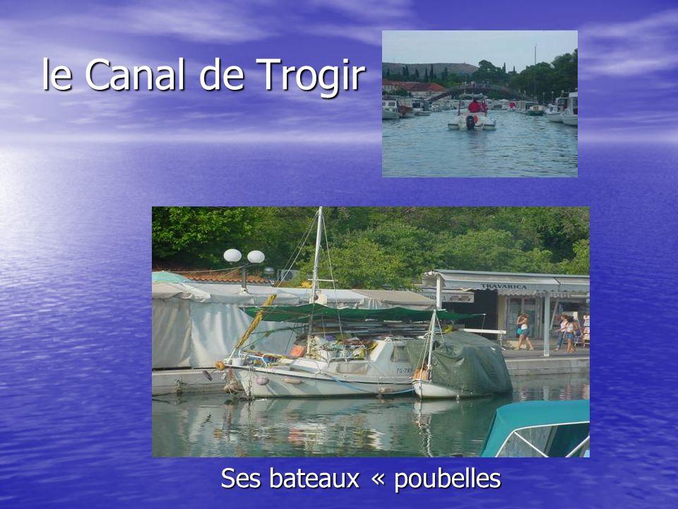 le Canal de Trogir Ses bateaux « poubelles