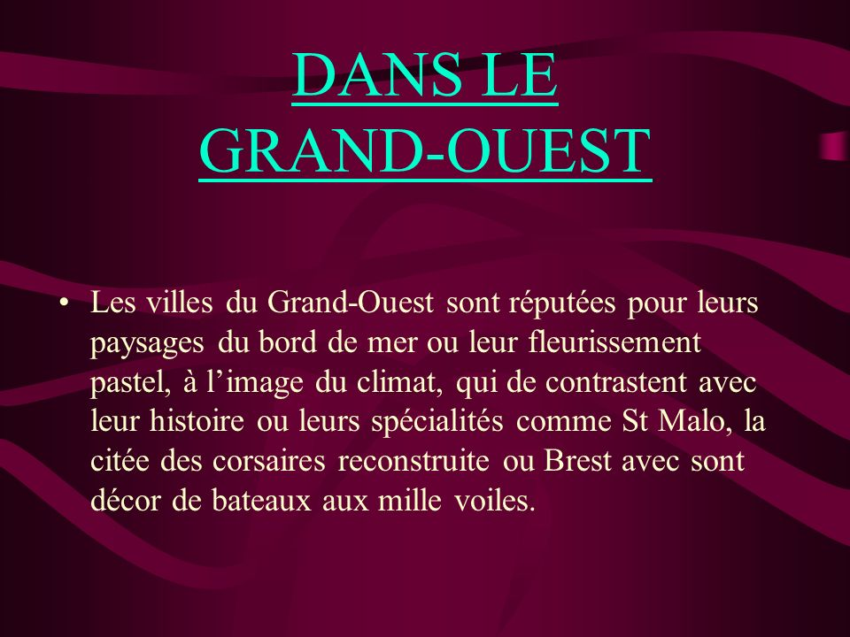 DANS LE GRAND-OUEST