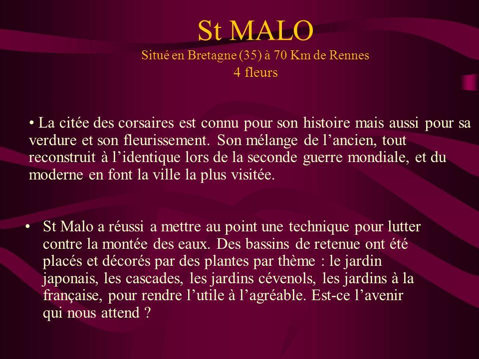 St MALO Situé en Bretagne (35) à 70 Km de Rennes 4 fleurs