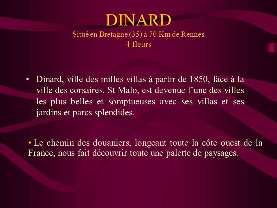 DINARD Situé en Bretagne (35) à 70 Km de Rennes 4 fleurs