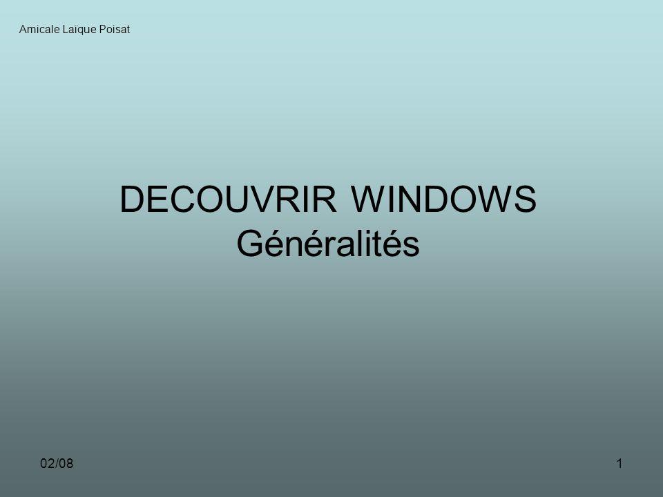 DECOUVRIR WINDOWS Généralités