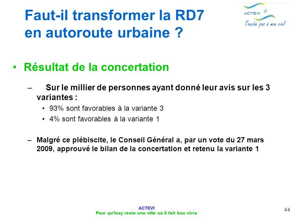 Faut-il transformer la RD7 en autoroute urbaine