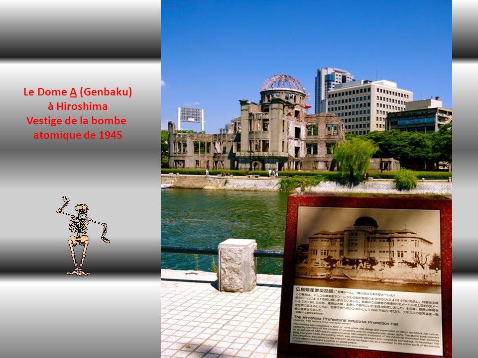 Le Dome A (Genbaku) à Hiroshima Vestige de la bombe atomique de 1945