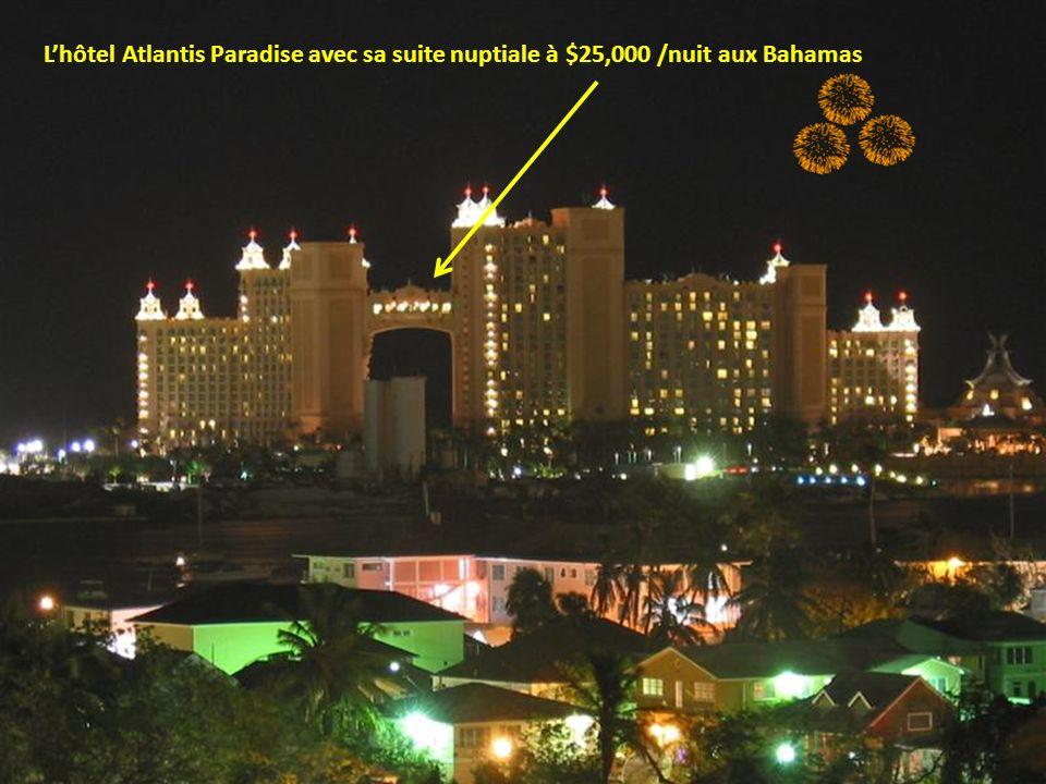 L'hôtel Atlantis Paradise avec sa suite nuptiale à $25,000 /nuit aux Bahamas