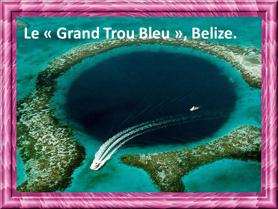 Le « Grand Trou Bleu », Belize.