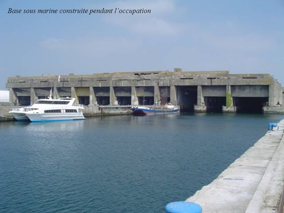 Base sous marine construite pendant l'occupation
