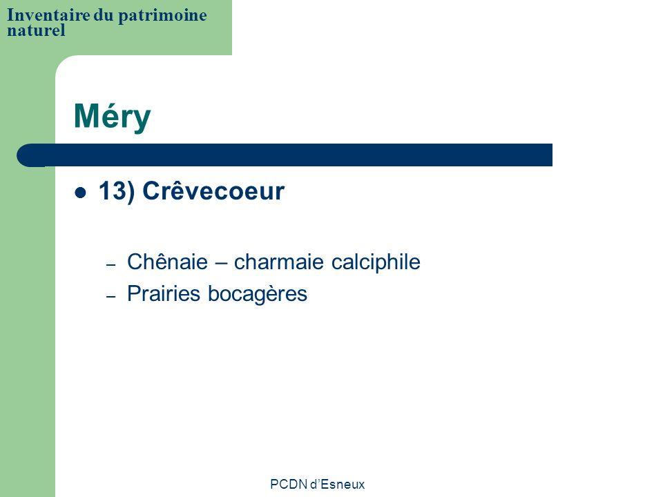 Méry 13) Crêvecoeur Chênaie – charmaie calciphile Prairies bocagères