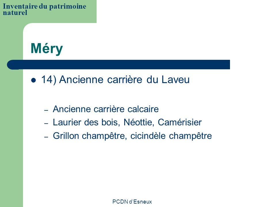 Méry 14) Ancienne carrière du Laveu Ancienne carrière calcaire
