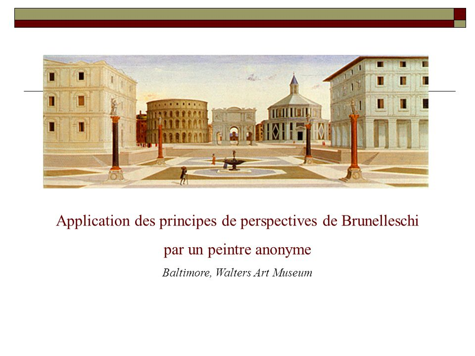 Application des principes de perspectives de Brunelleschi