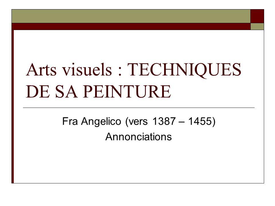 Arts visuels : TECHNIQUES DE SA PEINTURE