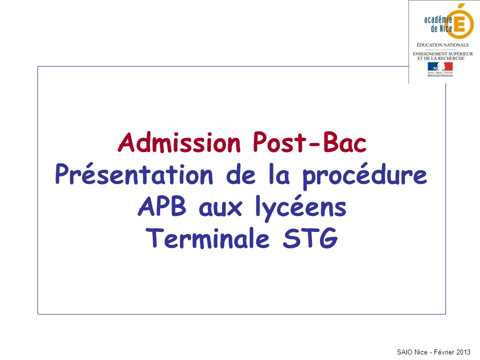 Admission Post-Bac Présentation de la procédure APB aux lycéens Terminale STG