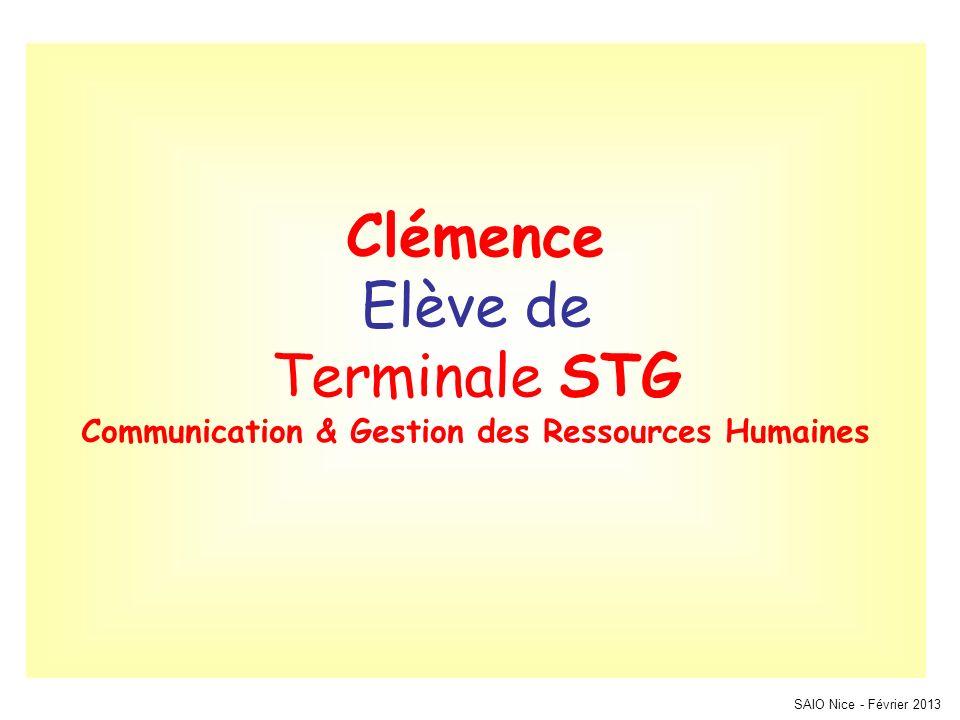 Clémence Elève de Terminale STG Communication & Gestion des Ressources Humaines