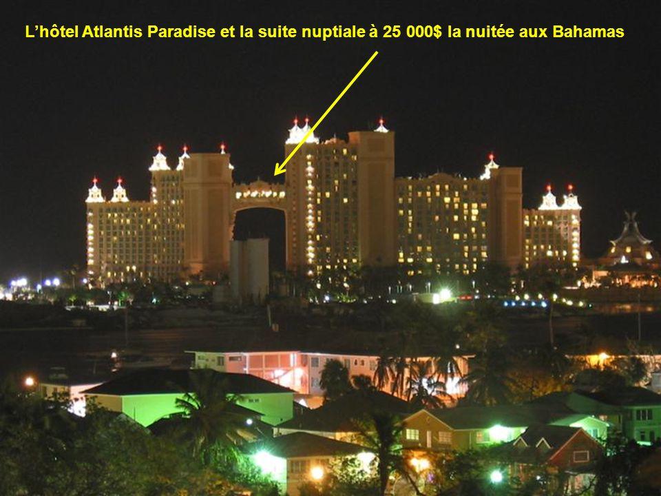 L'hôtel Atlantis Paradise et la suite nuptiale à 25 000$ la nuitée aux Bahamas