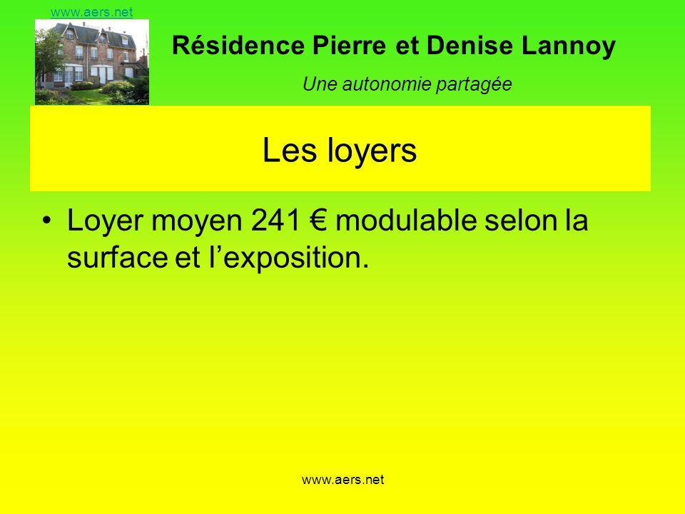 Les loyers Loyer moyen 241 € modulable selon la surface et l'exposition. www.aers.net