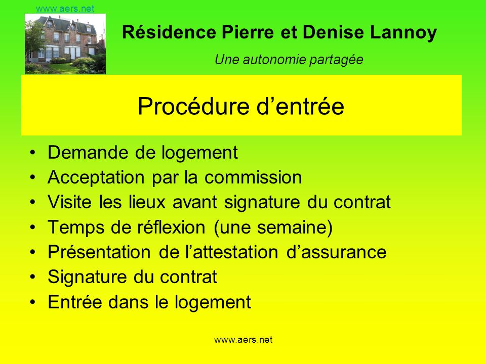 Procédure d'entrée Demande de logement Acceptation par la commission