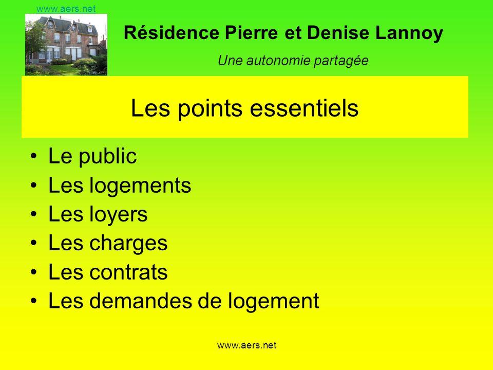 Les points essentiels Le public Les logements Les loyers Les charges