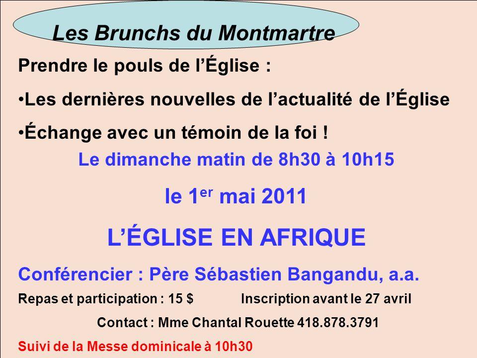 L'ÉGLISE EN AFRIQUE Les Brunchs du Montmartre le 1er mai 2011