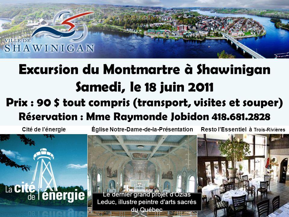 Excursion du Montmartre à Shawinigan Samedi, le 18 juin 2011