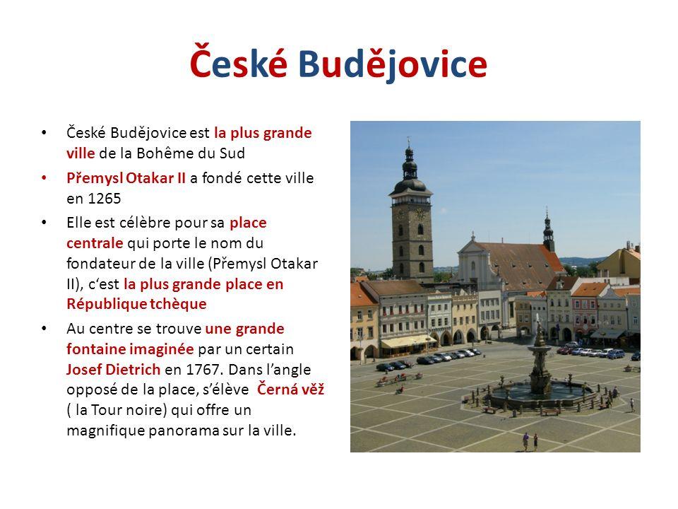 České Budějovice České Budějovice est la plus grande ville de la Bohême du Sud. Přemysl Otakar II a fondé cette ville en 1265.