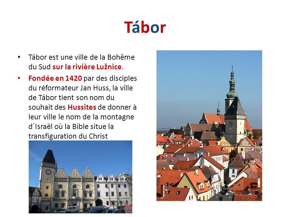 Tábor Tábor est une ville de la Bohême du Sud sur la rivière Lužnice.