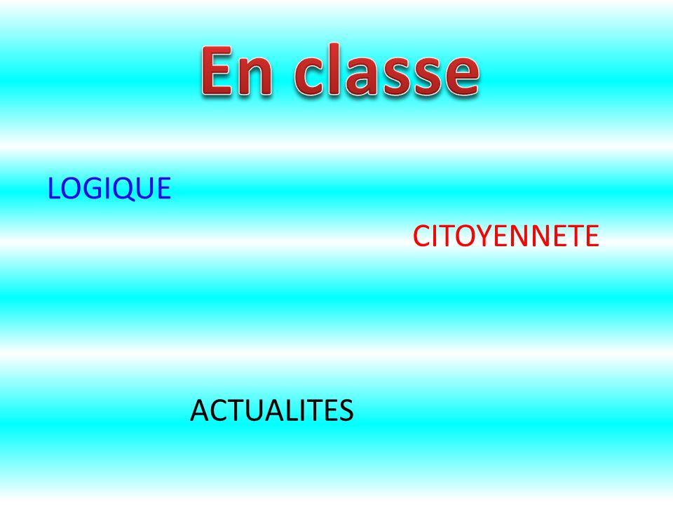 En classe LOGIQUE CITOYENNETE ACTUALITES