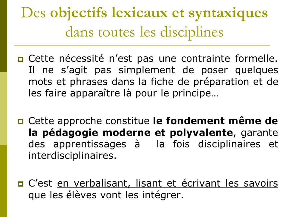 Des objectifs lexicaux et syntaxiques dans toutes les disciplines