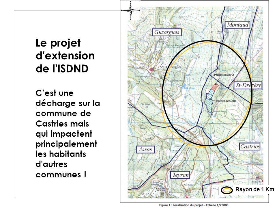 Le projet d extension de l ISDND C'est une décharge sur la commune de Castries mais qui impactent principalement les habitants d autres communes !