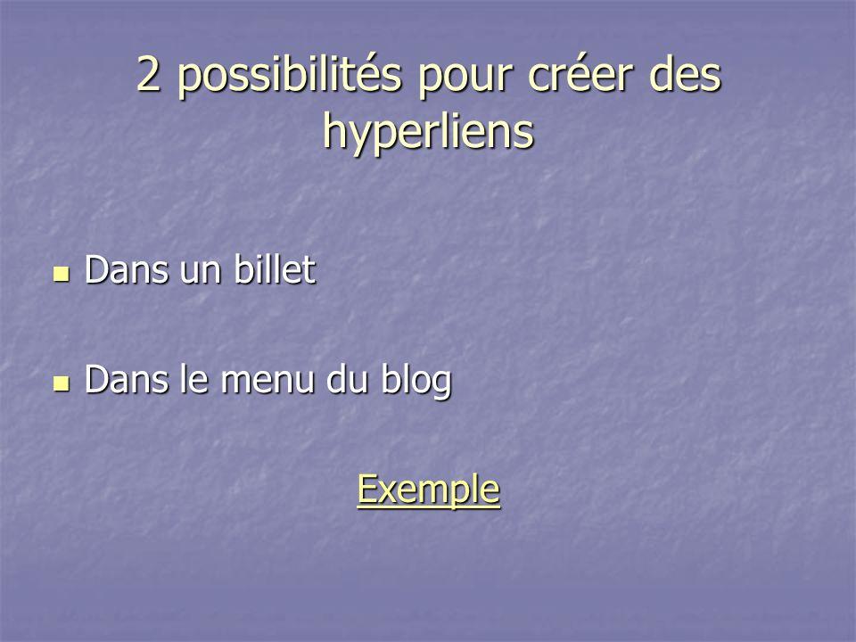 2 possibilités pour créer des hyperliens