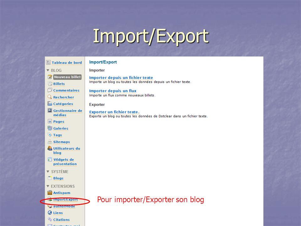 Import/Export Pour importer/Exporter son blog