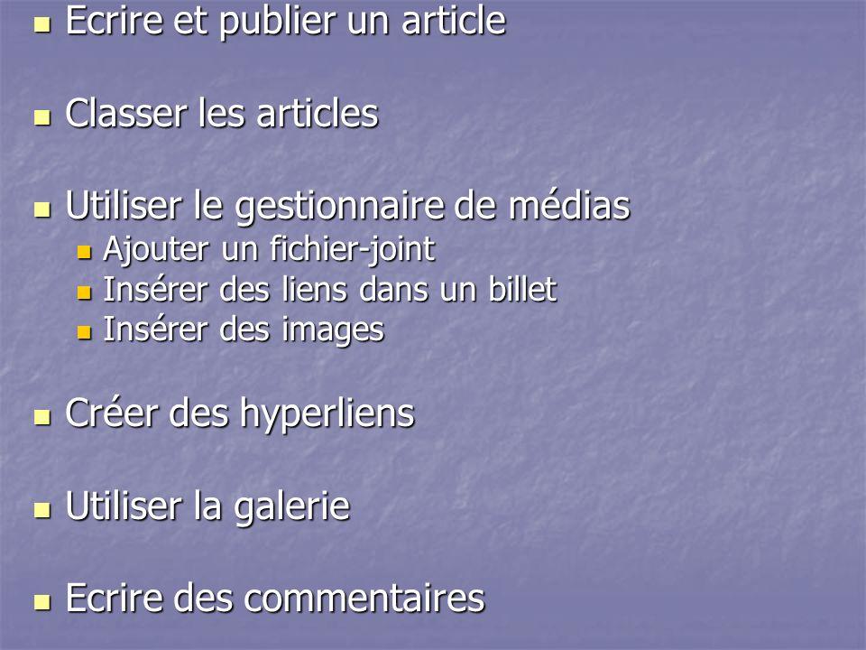 Ecrire et publier un article Classer les articles