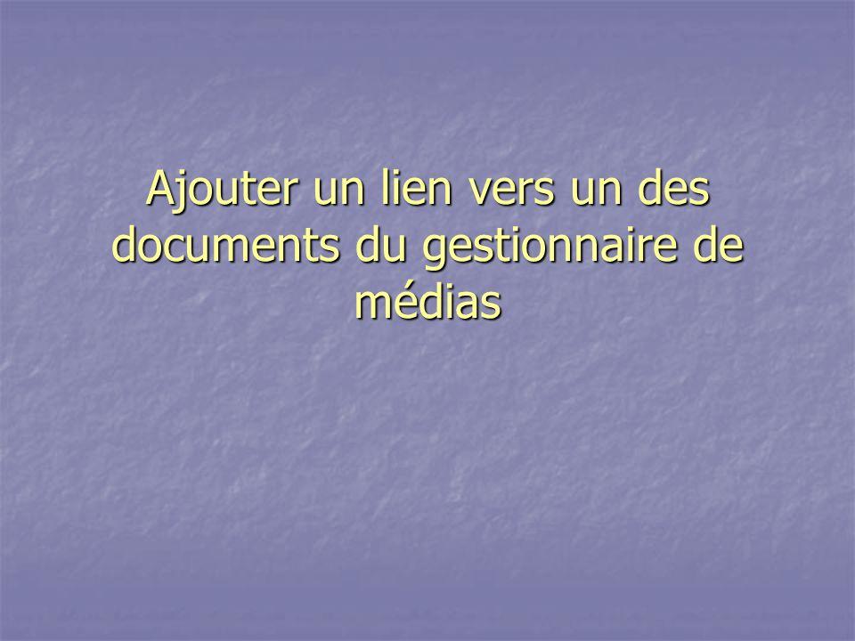 Ajouter un lien vers un des documents du gestionnaire de médias