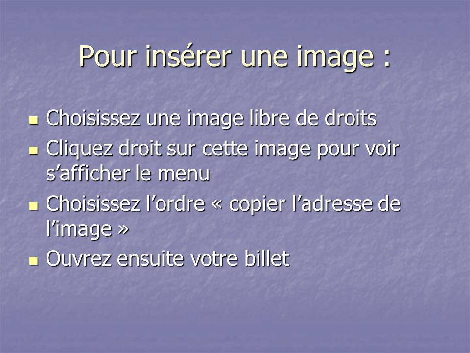 Pour insérer une image :
