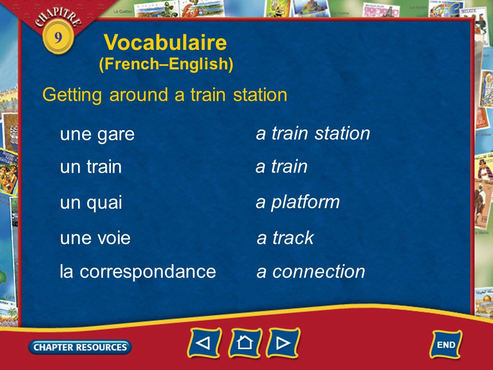 Vocabulaire Getting around a train station une gare a train station