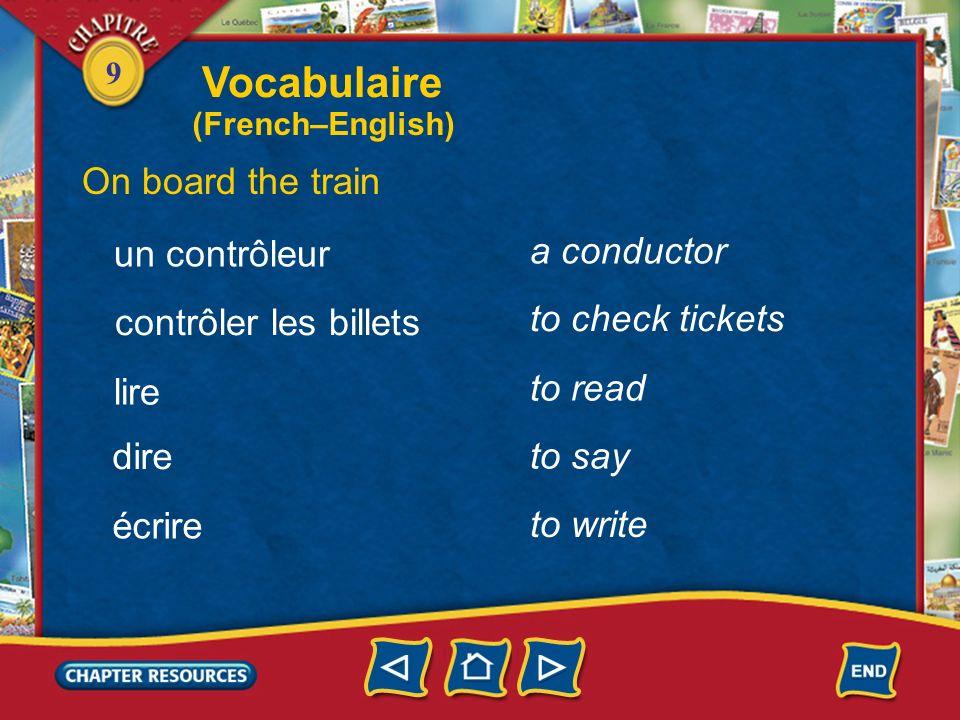 Vocabulaire On board the train a conductor un contrôleur