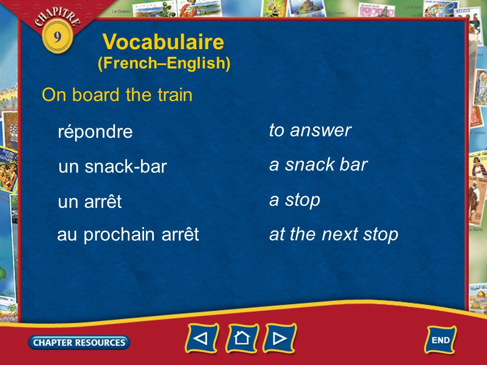 Vocabulaire On board the train to answer répondre a snack bar