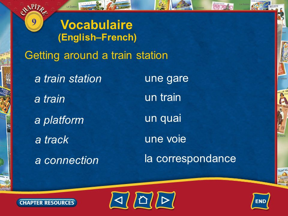 Vocabulaire Getting around a train station a train station une gare